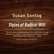 Styles of Radical Will by  Susan Sontag audiobook