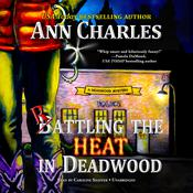Rattling the Heat in Deadwood by  Ann Charles audiobook