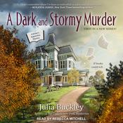 A Dark and Stormy Murder by  Julia Buckley audiobook
