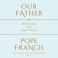 Our Father by Pope Francis audiobook