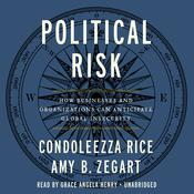 Political Risk by  Condoleezza Rice audiobook