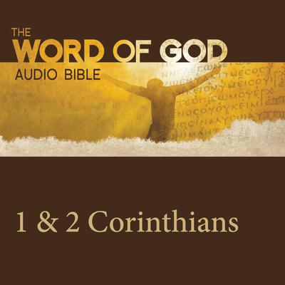 The Word of God: 1 & 2 Corinthians by John Rhys-Davies audiobook
