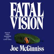 Fatal Vision by  Joe McGinniss Jr. audiobook
