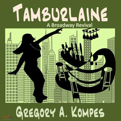 Tamburlaine by Gregory A. Kompes audiobook