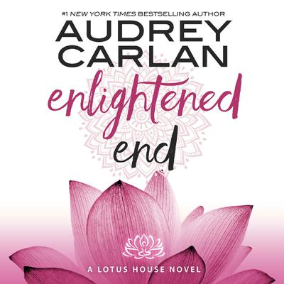 Enlightened End by Audrey Carlan audiobook