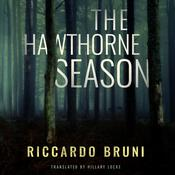 The Hawthorne Season by  Riccardo Bruni audiobook