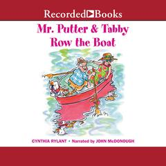 Mr. Putter & Tabby Row the Boat by Cynthia Rylant audiobook