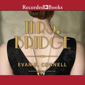 Mrs. Bridge by  Evan S. Connell audiobook