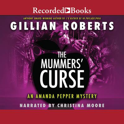 The Mummer's Curse by Gillian Roberts audiobook