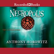 Necropolis by  Anthony Horowitz audiobook