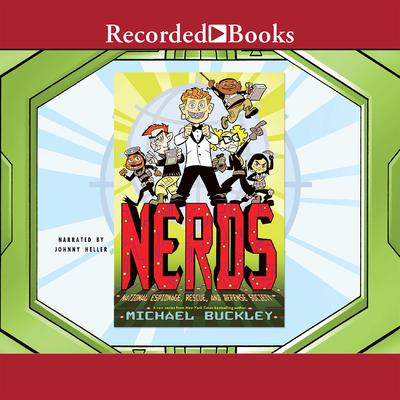 NERDS: National Espionage, Rescue, and Defense Society by Michael Buckley audiobook
