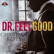 Dr. Feelgood by  Christian Keyes audiobook