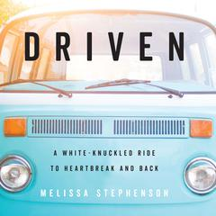 Driven by Melissa Stephenson audiobook