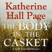 The Body in the Casket by  Katherine Hall Page audiobook