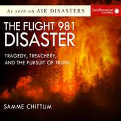 The Flight 981 Disaster by  Samme Chittum audiobook