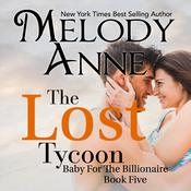 The Lost Tycoon by  Melody Anne audiobook