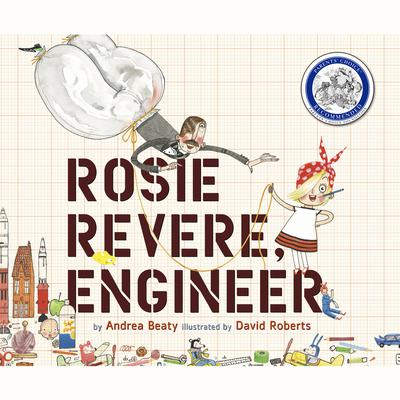 Rosie Revere, Engineer by Andrea Beaty audiobook
