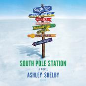 South Pole Station by  Ashley Shelby audiobook