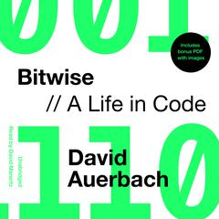 Bitwise by David Auerbach audiobook