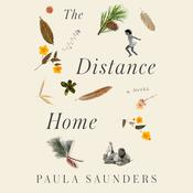 The Distance Home by  Paula Saunders audiobook
