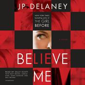 Believe Me by  JP Delaney audiobook