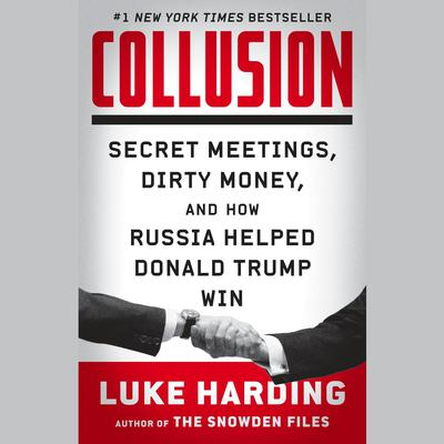 Collusion by Luke Harding audiobook