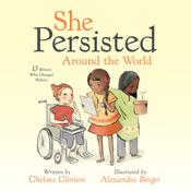She Persisted Around the World by  Chelsea Clinton audiobook