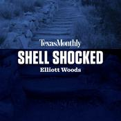 Shell Shocked by  Elliott Woods audiobook
