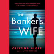 The Banker's Wife by  Cristina Alger audiobook