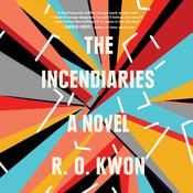 The Incendiaries by  R. O. Kwon audiobook