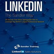 Linkedin the Sandler Way by  null Linkedin Sales Solutions audiobook