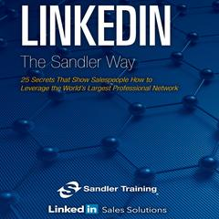 Linkedin the Sandler Way by Sandler Systems Inc. audiobook
