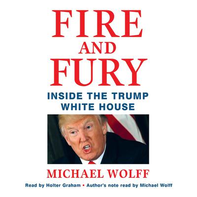Fire and Fury by Michael Wolff audiobook