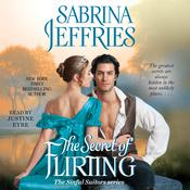 The Secret of Flirting by  Sabrina Jeffries audiobook