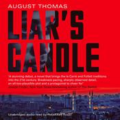 Liar's Candle by  August Thomas audiobook