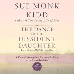 The Dance of the Dissident Daughter, 20th Anniversary Edition