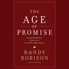 Age of Promise by Randy Robison audiobook