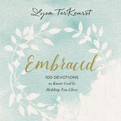 Embraced by  Lysa TerKeurst audiobook
