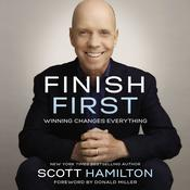 Finish First by  Scott Hamilton audiobook