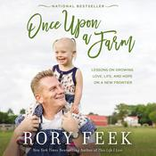 Once upon a Farm by  Rory Feek audiobook