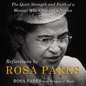 Reflections by Rosa Parks by  Rosa Parks audiobook