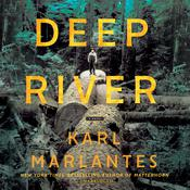 Deep River by  Karl Marlantes audiobook