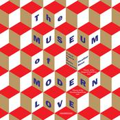 The Museum of Modern Love by  Heather Rose audiobook