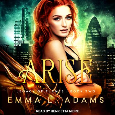 Arise by Emma L. Adams audiobook