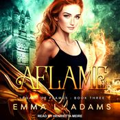 Aflame by  Emma L. Adams audiobook
