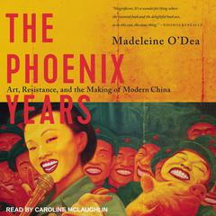 The Phoenix Years by Madeleine O'Dea audiobook