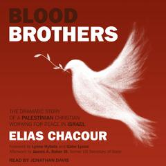 Blood Brothers by Elias Chacour audiobook