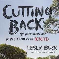 Cutting Back by Leslie Buck audiobook