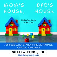 Mom's House, Dad's House by Isolina Ricci audiobook