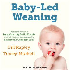 Baby-Led Weaning by Gill Rapley audiobook